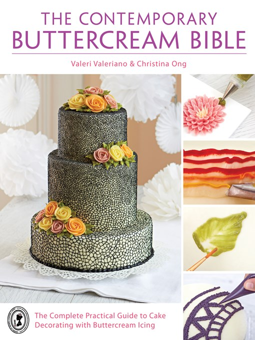 Title details for The Contemporary Buttercream Bible by Valeri Valeriano - Available