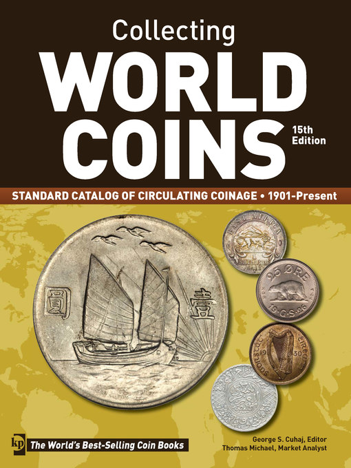 Title details for Collecting World Coins, 1901-Present by George S. Cuhaj - Wait list