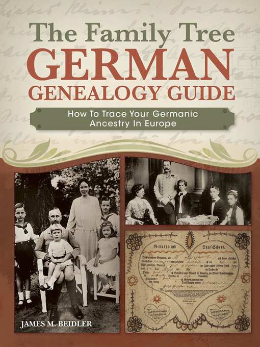 Title details for The Family Tree German Genealogy Guide by James M. Beidler - Available