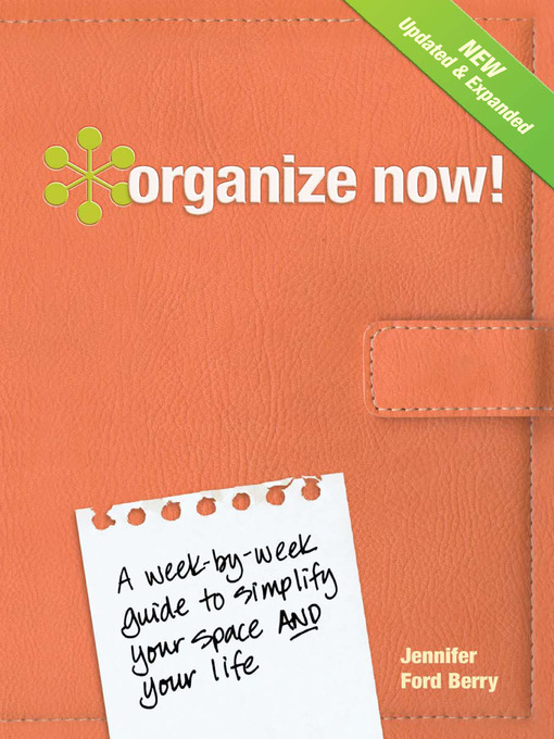 Title details for Organize Now! by Jennifer Ford Berry - Available
