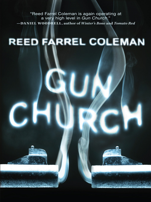 Title details for Gun Church by Reed Farrel Coleman - Wait list