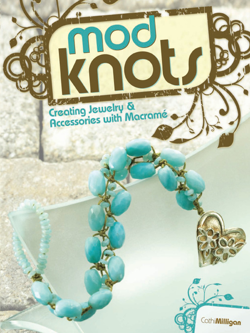Title details for Mod Knots by Cathi Milligan - Available