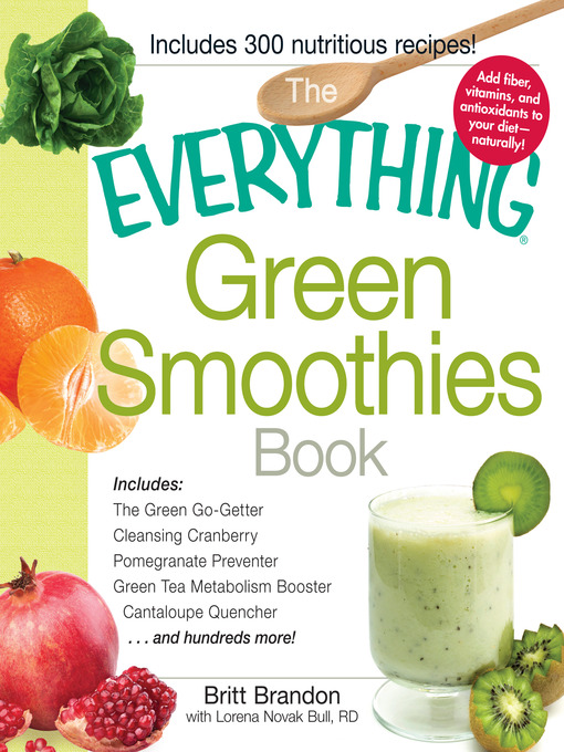 Title details for The Everything Green Smoothies Book by Britt Brandon - Available