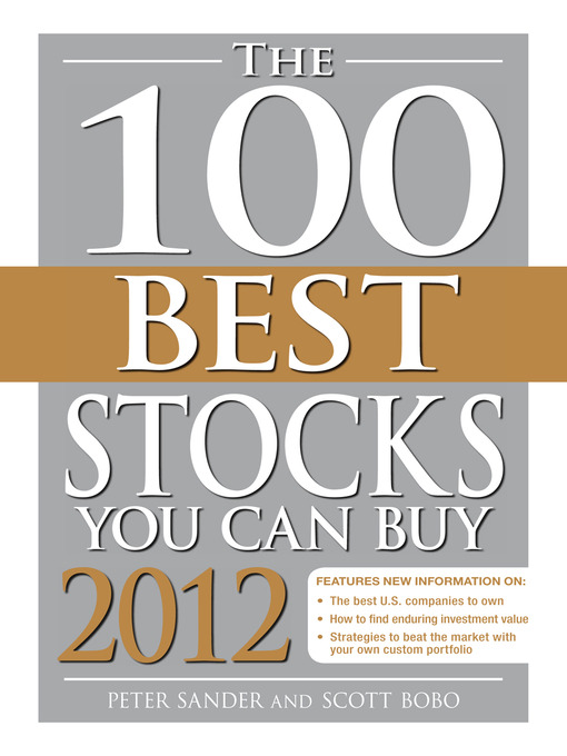 Title details for The 100 Best Stocks You Can Buy 2012 by Peter Sander - Available