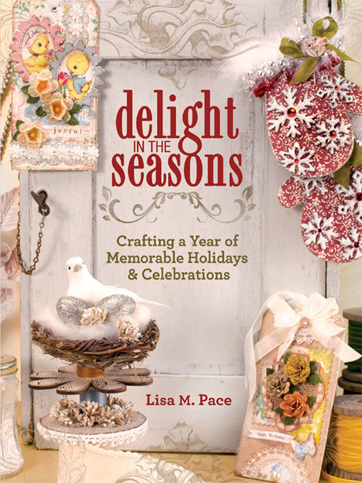 Title details for Delight in the Seasons by Lisa M. Pace - Available