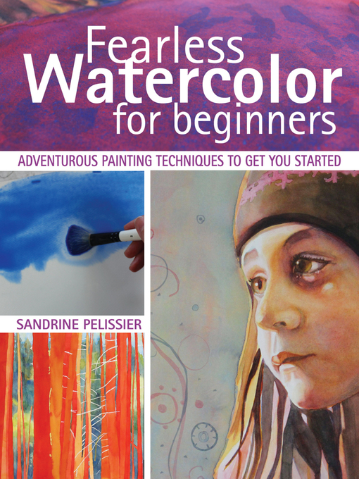 Title details for Fearless Watercolor for Beginners by Sandrine Pelissier - Wait list