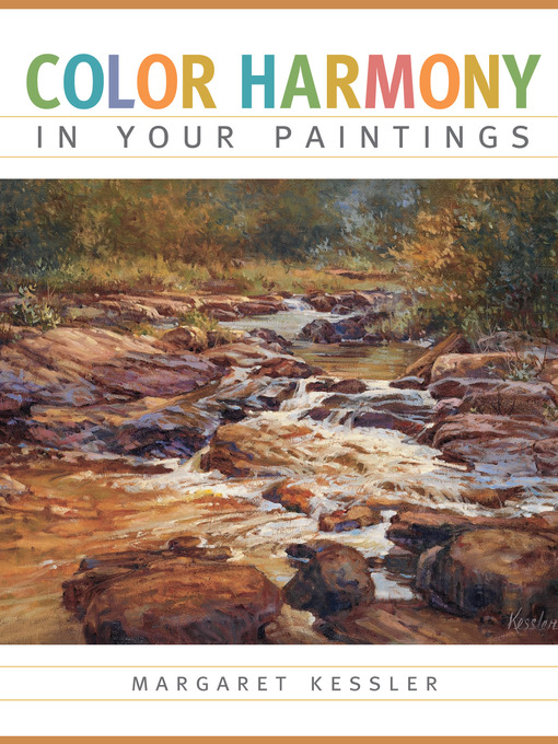 Title details for Color Harmony in your Paintings by Margaret Kessler - Available