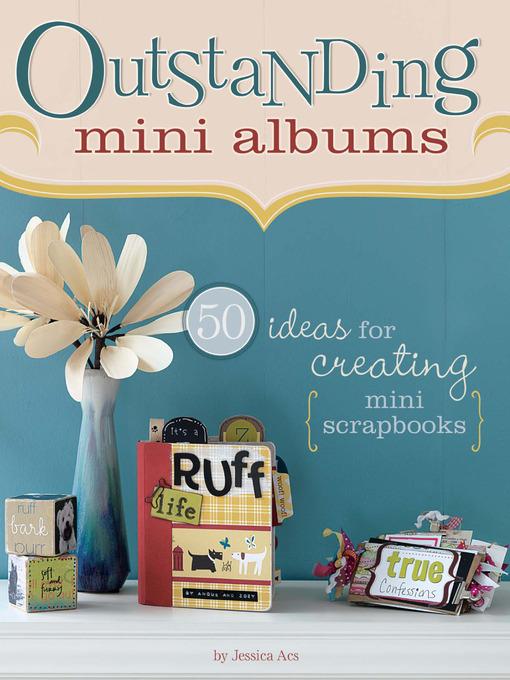 Title details for Outstanding Mini Albums by Jessica Acs - Available