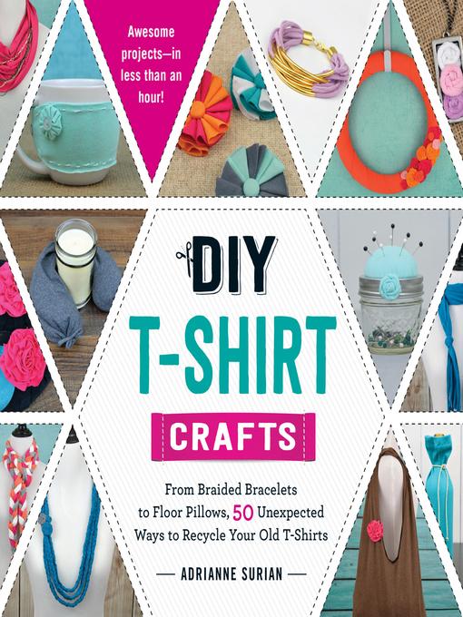 Title details for DIY T-Shirt Crafts by Adrianne Surian - Wait list