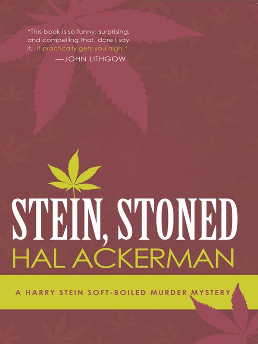 Title details for Stein, Stoned by Hal Ackerman - Wait list