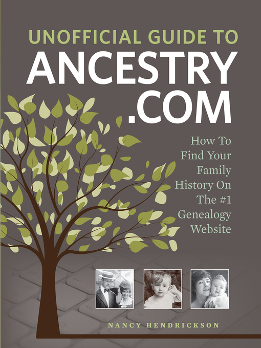 Title details for Unofficial Guide to Ancestry.com by Nancy Hendrickson - Available