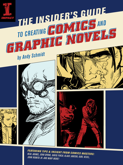 Title details for The Insider's Guide To Creating Comics And Graphic Novels by Andy Schmidt - Available