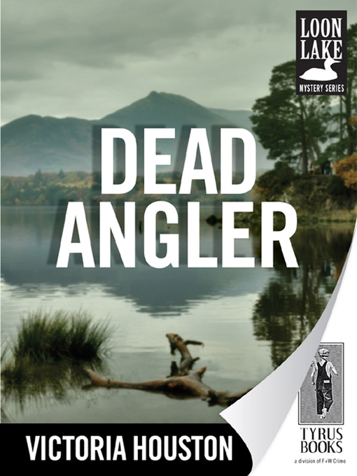 Title details for Dead Angler by Victoria Houston - Available