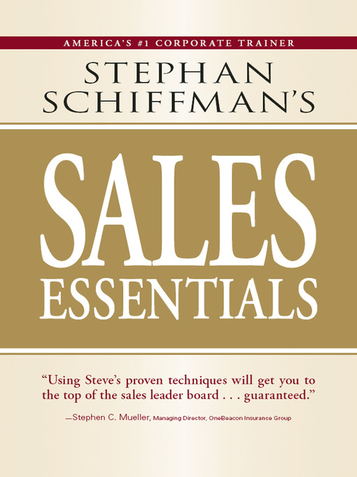 Title details for Stephan Schiffman's Sales Essentials by Stephan  Schiffman - Available