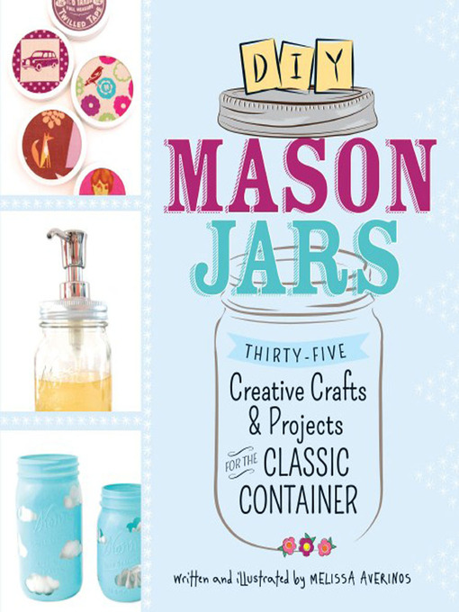 Title details for DIY Mason Jars by Melissa Averinos - Available