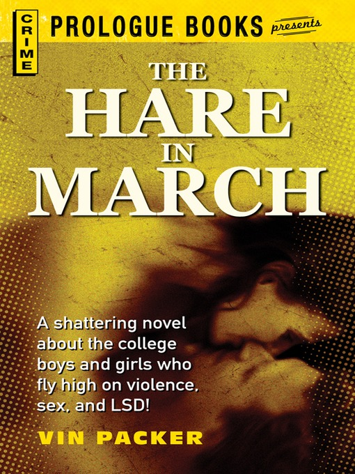 Title details for The Hare in March by Vin Packer - Available