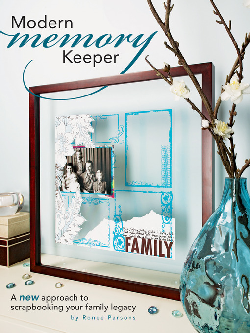 Title details for Modern Memory Keeper by Ronee Parsons - Available