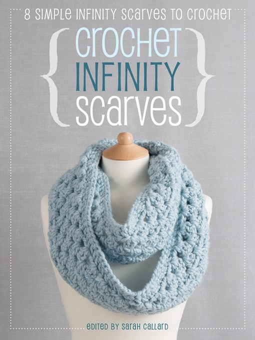 Title details for Crochet Infinity Scarves by Jane Burns - Wait list