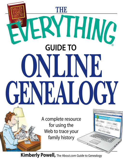Title details for The Everything Guide to Online Genealogy by Kimberly Powell - Wait list