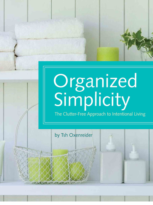 Title details for Organized Simplicity by Tsh Oxenreider - Wait list