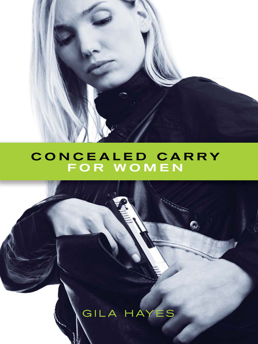 Title details for Concealed Carry for Women by Gila Hayes - Available