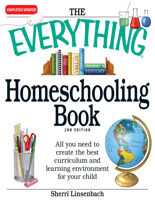 Title details for The Everything Homeschooling Book by Sherri Linsenbach - Available