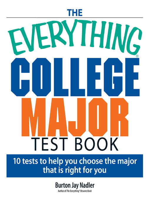 Title details for The Everything College Major Test Book by Burton Nadler - Available