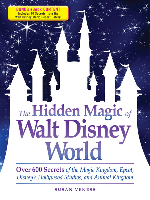 Title details for The Hidden Magic of Walt Disney World by Susan Veness - Wait list