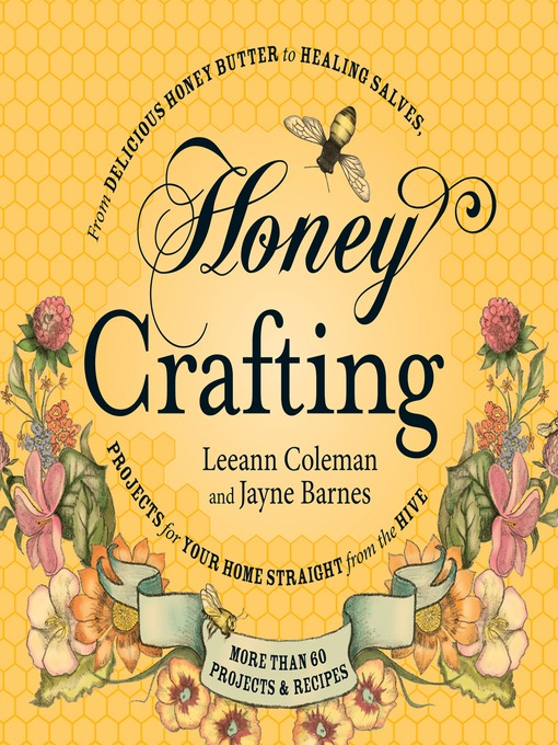 Title details for Honey Crafting by Leeann Coleman - Wait list
