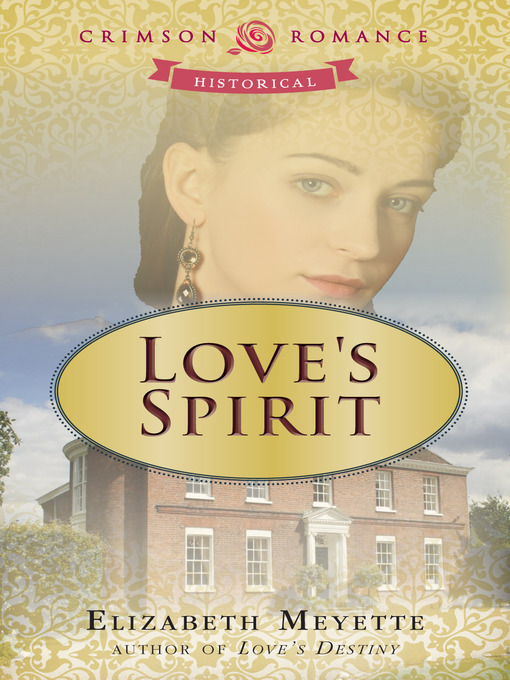 Title details for Love's Spirit by Elizabeth Meyette - Available