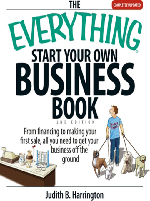Title details for The Everything Start Your Own Business Book by Judith Harrington - Available