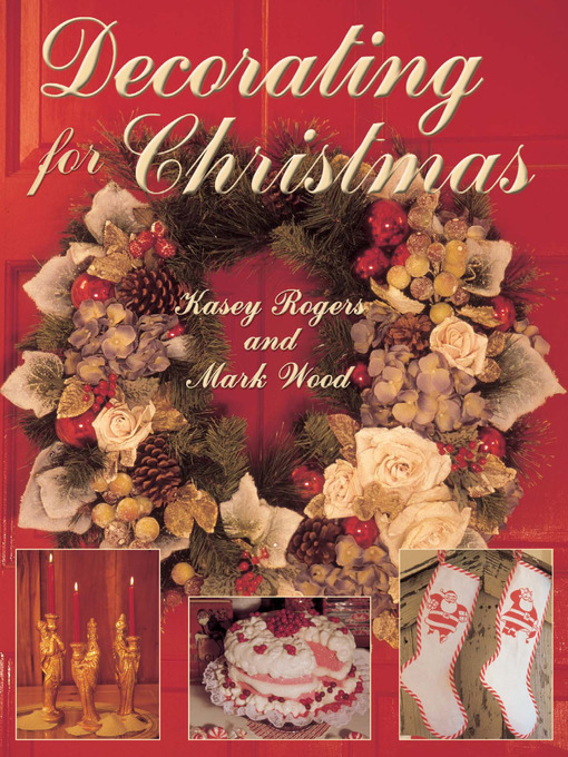 Title details for Decorating for Christmas by Kasey Rogers - Available