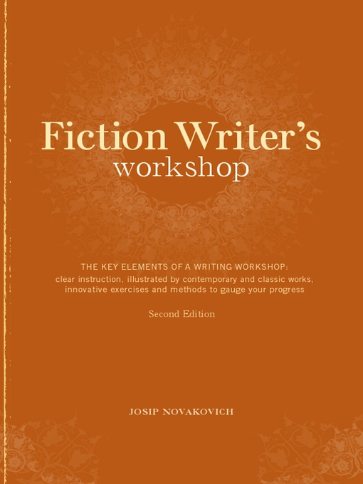 Title details for Fiction Writer's Workshop by Josip Novakovich - Available