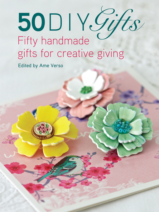 Title details for 50 DIY Gifts by Ame Verso - Available
