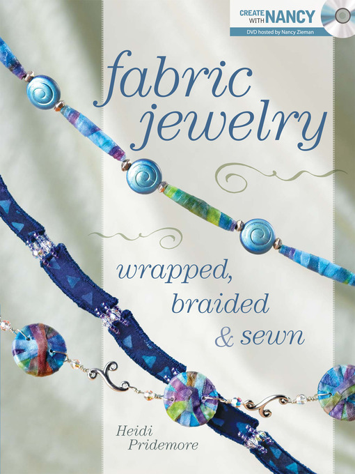 Title details for Fabric Jewelry Wrapped, Braided and Sewn by Heidi Pridemore - Available