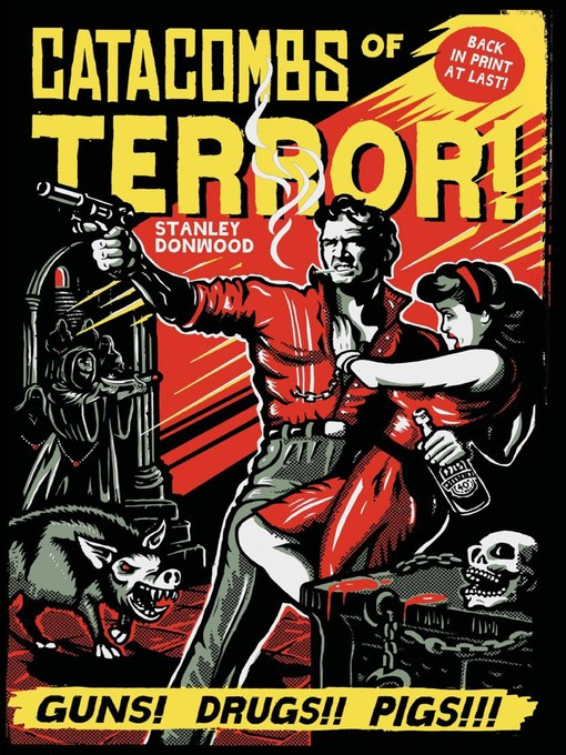 Title details for Catacombs of Terror! by Stanley Donwood - Available
