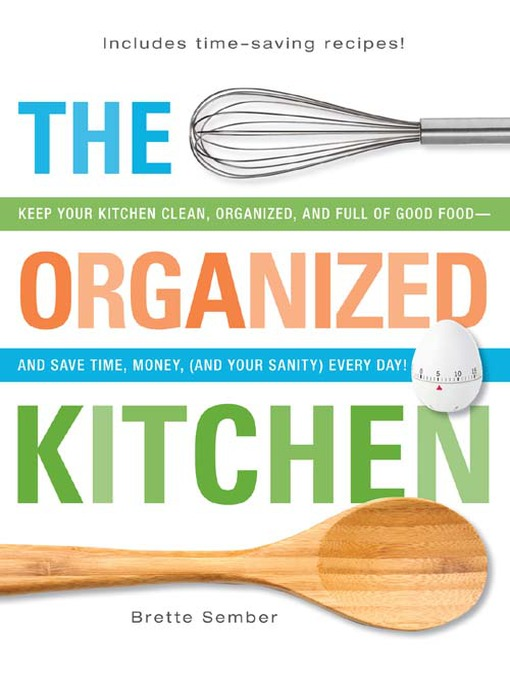 Title details for The Organized Kitchen by Brette Sember - Available