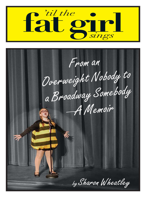 Title details for Til The Fat Girl Sings by Sharon Wheatley - Available