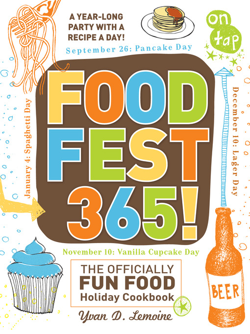 Title details for FoodFest 365! by Yvan Lemoine - Available