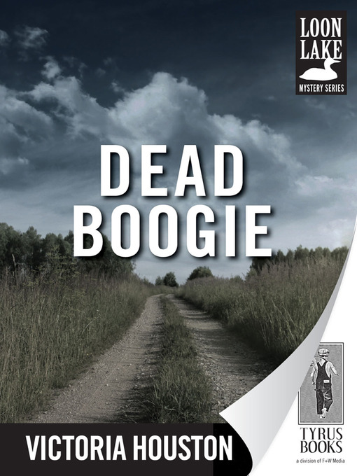 Title details for Dead Boogie by Victoria Houston - Available