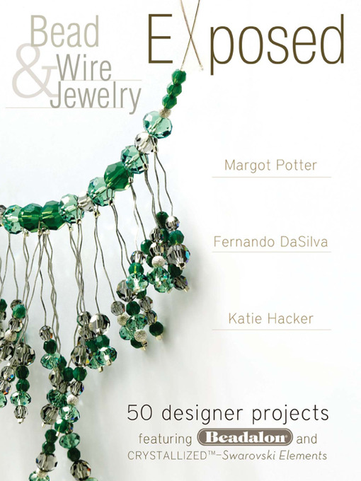 Title details for Bead and Wire Jewelry Exposed by Margot Potter - Available