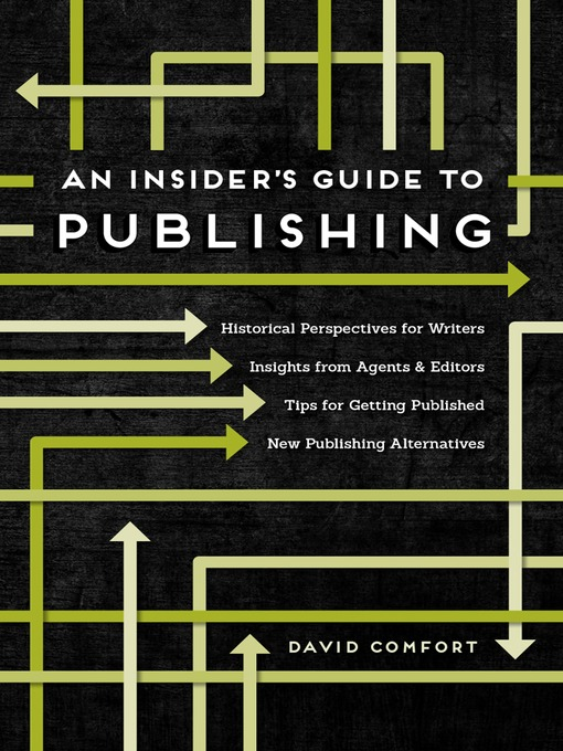 Title details for An Insider's Guide to Publishing by David Comfort - Available