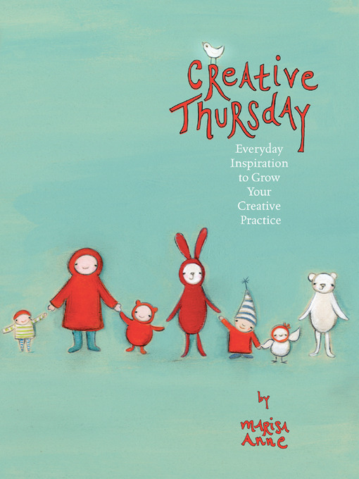 Title details for Creative Thursday by Marisa Anne Cummings - Available