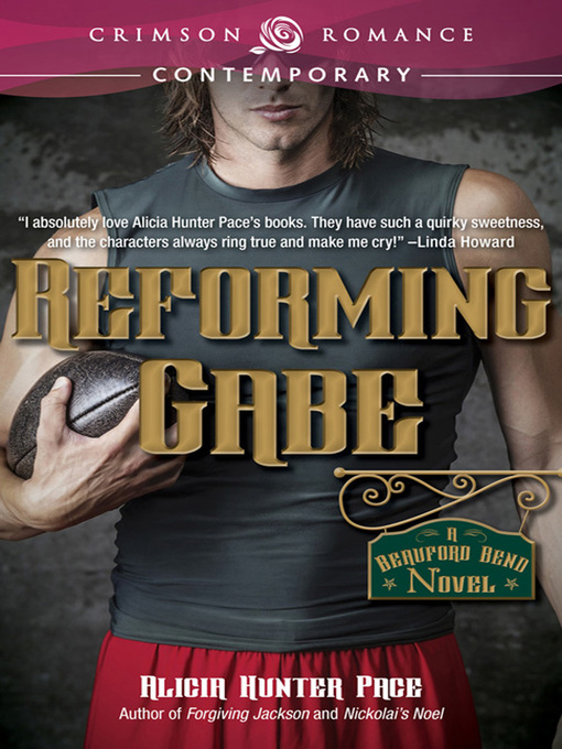 Title details for Reforming Gabe by Alicia  Hunter Pace - Available