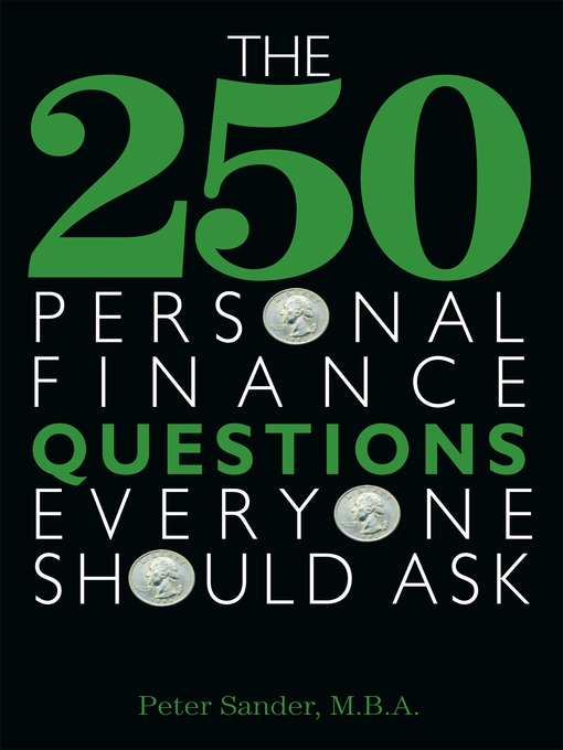 Title details for The 250 Personal Finance Questions Everyone Should Ask by Peter J. Sander - Available