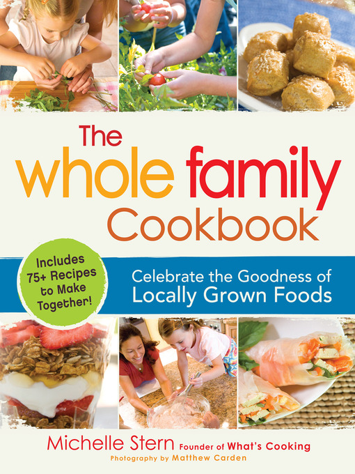Title details for The Whole Family Cookbook by Michelle Stern - Available