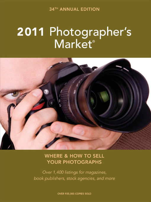 Title details for 2011 Photographer's Market by Mary Burzlaff Bostic - Available