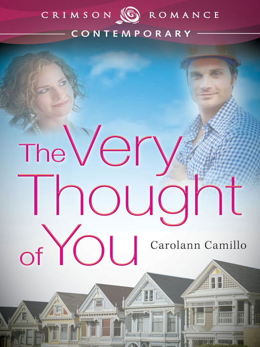 Title details for The Very Thought of You by Carolann Camillo - Available