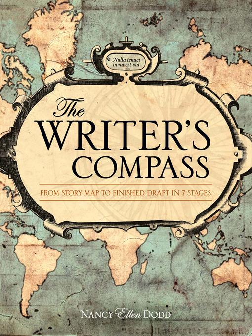 Title details for The Writer's Compass by Nancy Ellen Dodd - Wait list