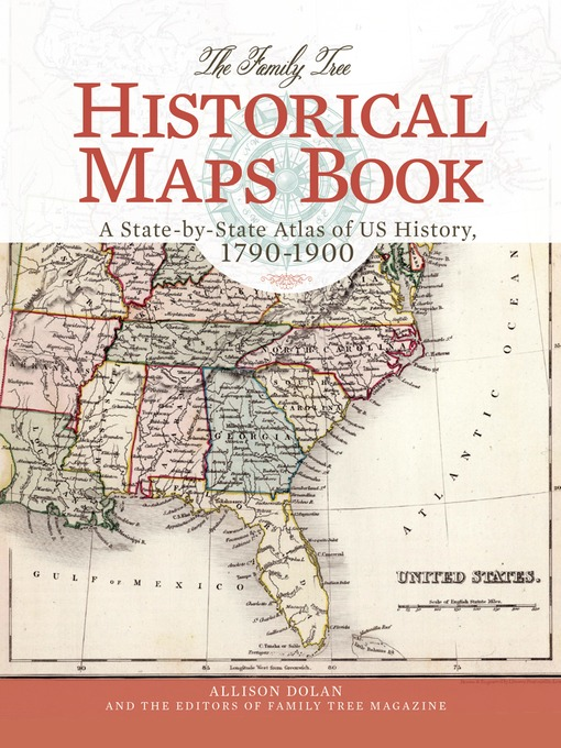 Title details for The Family Tree Historical Maps Book by Allison Dolan - Wait list